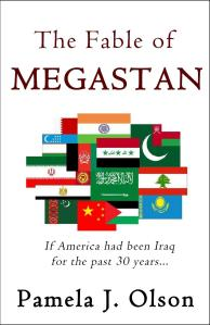 The Fable of Megastan: If America had been Iraq for the past 30 years